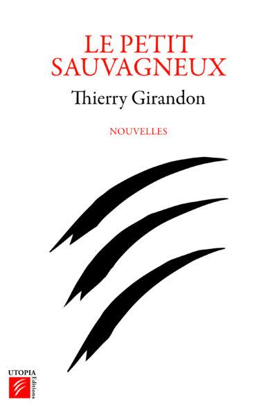 Le petit sauvagneux-Thierry Girandon