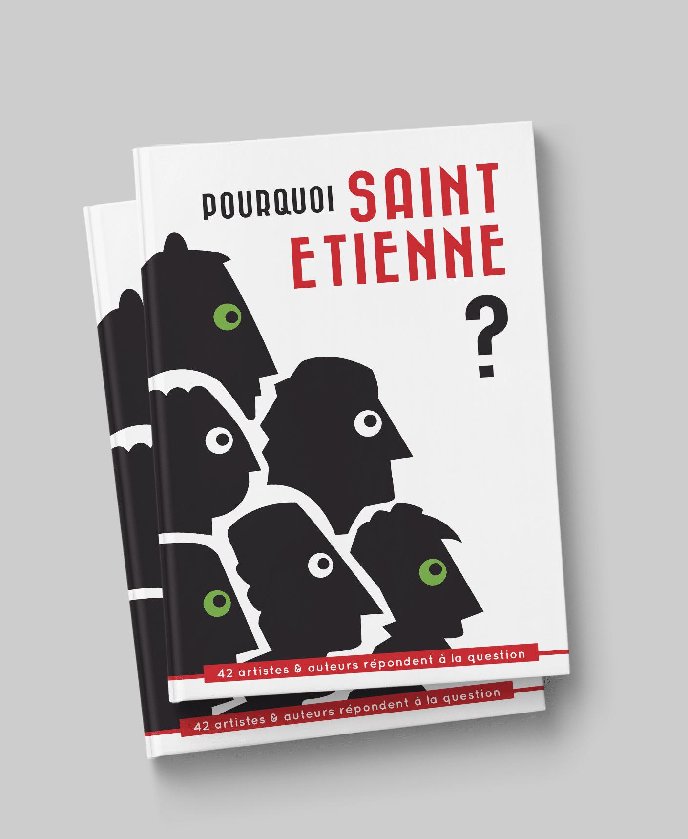 Pourquoi Saint-Etienne