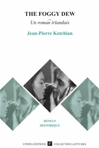 THE-FOGGY-DEW-jean-pierre-kotchian